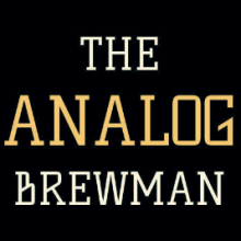 The Analog Brewman