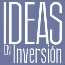 Ideas en Inversión