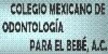 Colegio Mexicano de Odontología para el Bebé