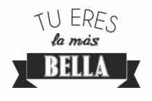 Tu eres la más Bella