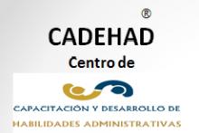 """CENTRO DE CAPACITACIÓN Y DESARROLLO DE HABILIDADES ADMINISTRATIVAS """"CADEHAD"""""""