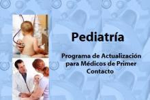 Curso de Actualización en Pediatría para médicos de primer contacto.