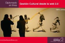 Diplomado en Gestión Cultural desde la web 2.0 en Línea