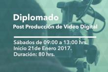 Diplomado Post Producción de Video Digital