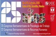 25 Congreso Iberoamericano de Psicología del Trabajo y 22 Congreso Iberoamericano de Recursos Humanos.